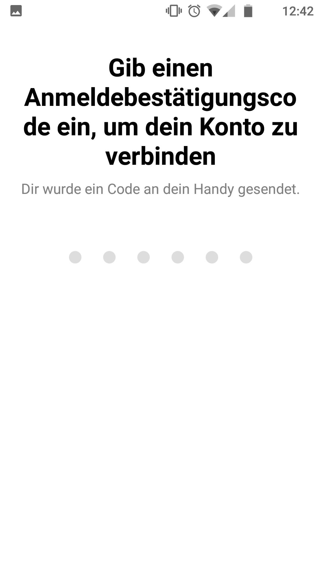 Wenn nötig, den per SMS gesendeten Code eingeben.